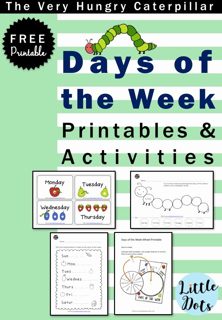 Days Of the Week Worksheets for Preschoolers Beautiful the Very Hungry Caterpillar theme Free Days Of the Week