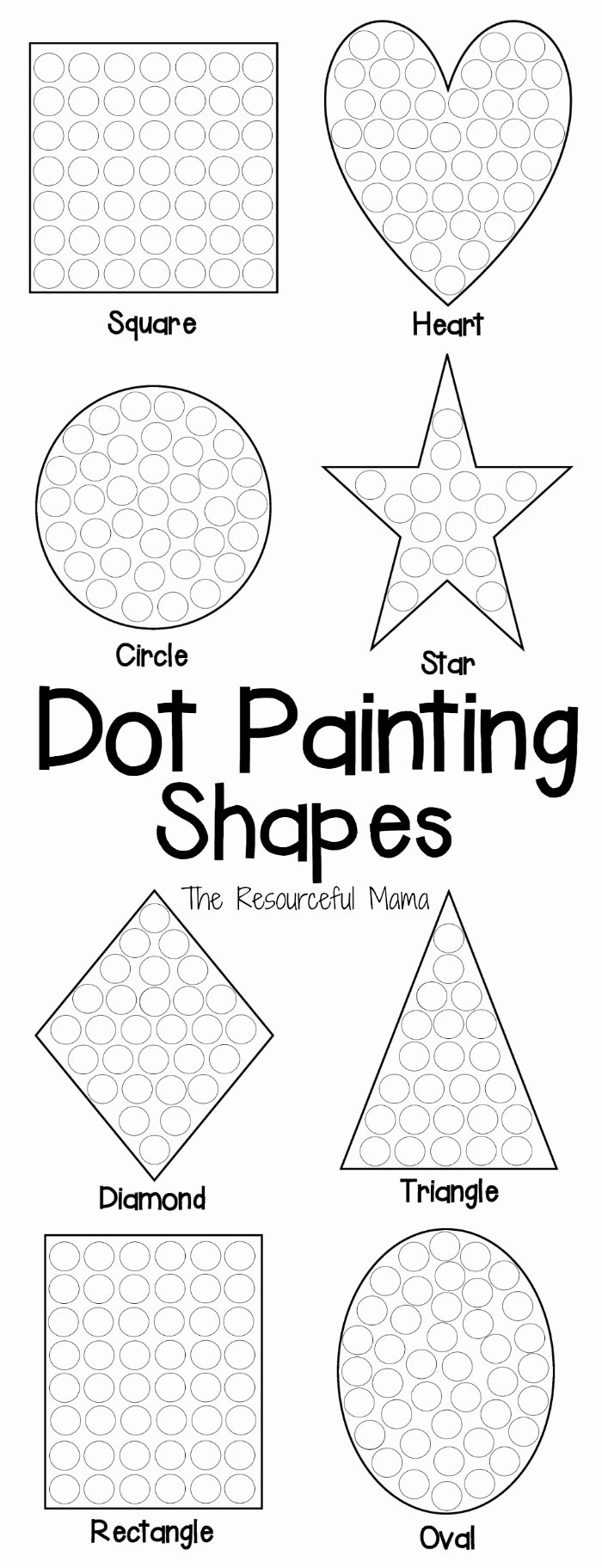 Eye Hand Coordination Worksheets for Preschoolers Best Of Shapes Dot Painting Free Printable the Resourceful Mama