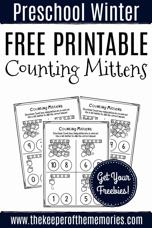 Printable Number Worksheets for Preschoolers Fresh Free Printable Counting Mittens Winter Preschool Worksheets