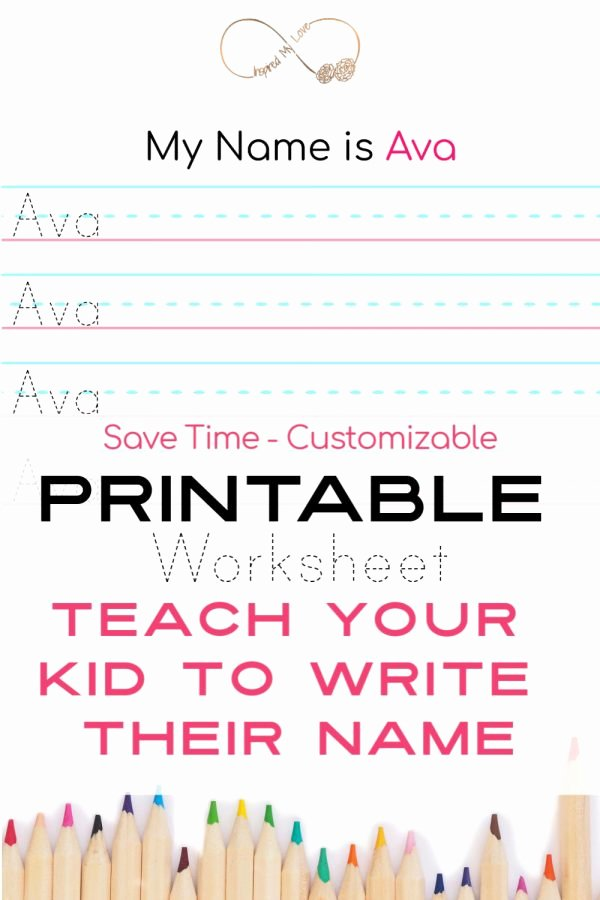 Printable Worksheets for Preschoolers to Write their Name New Teach Child to Write Name Worksheet Inspired My Love