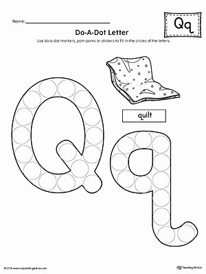 Q Worksheets for Preschoolers Awesome Letter Q Do A Dot Worksheet