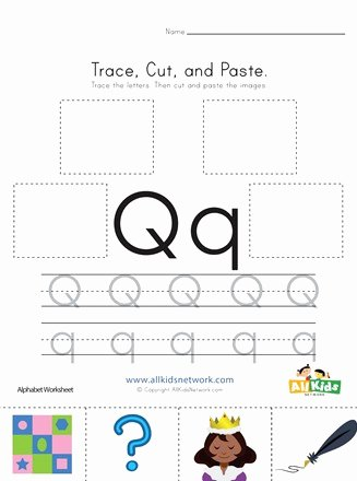 Q Worksheets for Preschoolers top Trace Cut and Paste Letter Q Worksheet