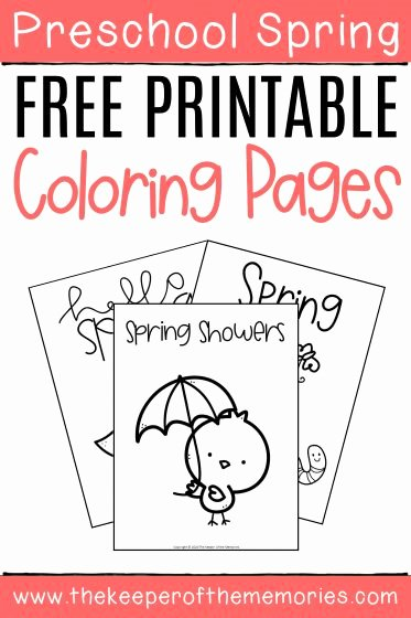 Spring Coloring Worksheets for Preschoolers Best Of Free Printable Spring Coloring Pages the Keeper Of the