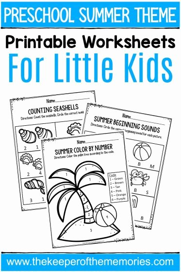 Summer Activities Worksheets for Preschoolers New Summer Printable Preschool Worksheets the Keeper Of the