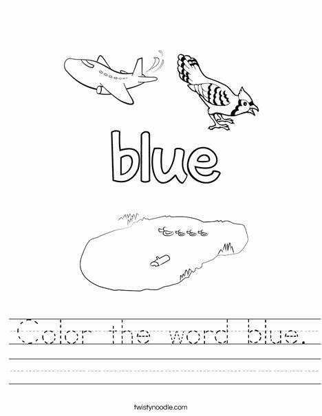 The Color Blue Worksheets for Preschoolers Fresh Color the Word Blue Worksheet Twisty Noodle